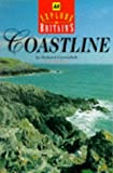 RICHARD CAVENDISH: EXPLORE BRITAIN'S COASTLINE (AA EXPLORE BRITAIN GUIDES)