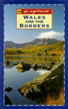 Explore Britain's Wales and the Borders (AA…