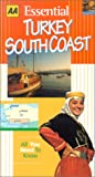 AAA: AAA Essential Guide: Turkey South Coast (AA World Travel Guides)