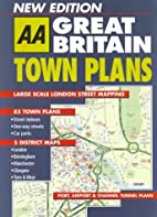 Town Plans of Great Britain (AA Atlases) by…