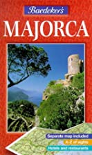 Baedeker's Majorca by Peter M. Nahm