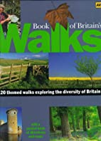 Book of Britain's Walks by Annette Yates