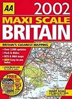 Maxi Scale Atlas of Britain (Road Atlas) by…