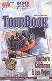 AAA: Tour Book Southern California & Las Vegas