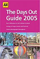 The Days Out Guide 2005 (AA Days Out Guide)…