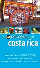 AA Explorer Costa Rica (AA Explorer Guides)
