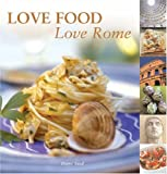 Diane Seed: Love Food Love Rome