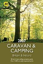 AA Caravan & Camping Britain 2007 (AA…