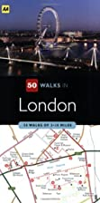 50 Walks in London: 50 Walks of 3-8 Miles by…