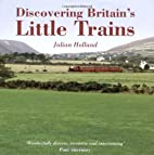 Discovering Britain's Little Trains by…