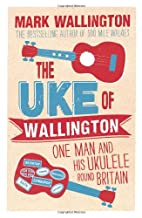 The Uke of Wallington: One Man and his…