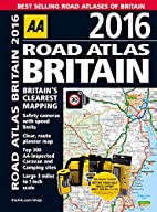 Road Atlas Britain 2016 by AA Publishing