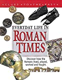 Corbishley, Mike: Roman Times (Clues to the Past)