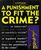 A Punishment to Fit the Crime? (Viewpoints)…
