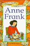 Castor, Harriet: Anne Frank (Famous People, Famous Lives)