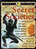 Ross, Stewart: Secret Societies (Fact or Fiction)