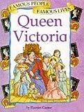 Castor, Harriet: Queen Victoria (Famous People)