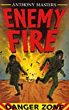 Masters, Anthony: Enemy Fire (Danger Zone)