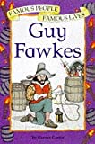 Castor, Harriet: Guy Fawkes (Famous People, Famous Lives)