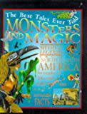 Ross, Stewart: Monsters and Magic (Best Tales Ever Told)