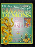Ross, Stewart: Dragons and Demons (Best Tales Ever Told)
