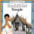 Buddhist Temple (Where We Worship) by Angela…