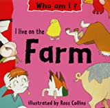 Collins, Ross: I Live on the Farm (Early Worms: Who am I?)