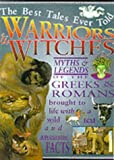 Ross, Stewart: Warriors and Witches (Best Tales Ever Told)
