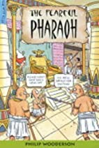 The Fearful Pharaoh (Nile Files) by Philip…