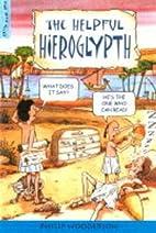The Helpful Hieroglyph (Nile Files) by…