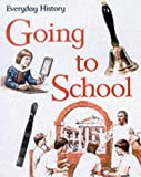 Steele, Philip: Going to School