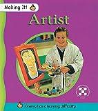 Artist (Making it) by E. Archer
