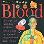 Blood (Your Body) by Anna Sandeman