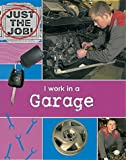Oliver, Clare: I Work in a Garage (Just the Job)