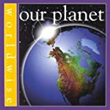 Steedman, Scott: Our Planet (Worldwise)