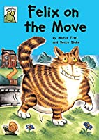 Felix on the Move (Leapfrog) by Maeve Friel