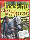 Webber, Toni: I Have a Horse (Me & My Pony)