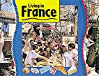 Living in France by Ruth Thomson
