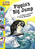 Robinson, Hilary: Pippin's Big Jump (Hopscotch)