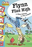 Robinson, Hilary: Flynn Flies High (Hopscotch)