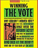Adams, Simon: Winning the Vote (History Topics)