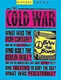 Adams, Simon: The Cold War (History Topics)