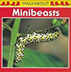 Minibeasts (Walkabout) by Henry Arthur…