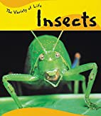 Insects (Variety of Life) by Joy Richardson