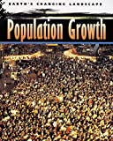 Steele, P.: Population Growth (Earth's Changing Landscape)