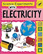 Electricity (Science Experiments) by Sally…