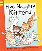 Reading Corner: Five Naughty Kittens by…