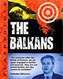 Adams, Simon: The Balkans (Flashpoints)