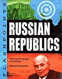 Adams, Simon: Russian Republics (Flashpoints)