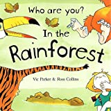 Parker, Vicky: Rainforest Animals (Me & My World)